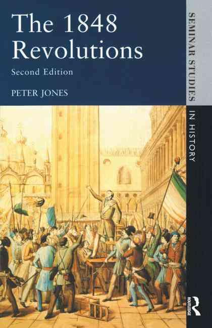 The 1848 Revolutions By Jones, Peter